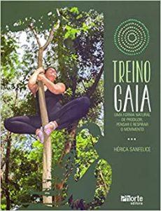 capa do livro treino gaia uma forma natural de produzir pensar e respirar o movimento